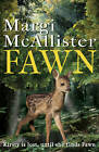 Fawn by Margi McAllister (Paperback, 2013)