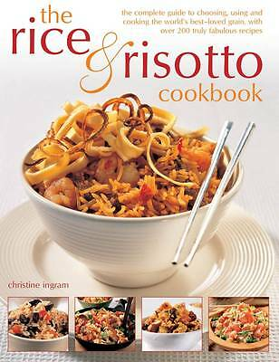 The Rice & Risotto Cookbook: The Complete Guide to Choosing, Using and Cooking t