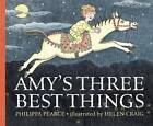 Amy's Three Best Things by Philippa Pearce (Hardback, 2013)