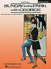 Stephen Sondheim: Sunday in the Park with George (Vocal Score) by Hal Leonard Corporation (Paperback, 2010)