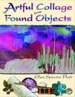 Artful Collage from Found Objects by Ellen Spector Platt (Paperback, 2012)