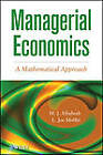 Managerial Economics: A Mathematical Approach by M. J. Alhabeeb, L. J. Moffitt (Hardback, 2013)