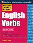Practice Makes Perfect English Verbs: With 125 Exercises + Free Flashcard App by Loretta S. Gray (Paperback, 2013)