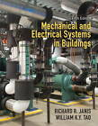 Mechanical & Electrical Systems in Buildings by Richard R. Janis, William K. Y. Tao (Hardback, 2013)