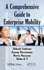A Comprehensive Guide to Enterprise Mobility by Anoop N, Jithesh Sathyan, Shibu Kizhakke Vallathai, Navin Narayan (Hardback, 2012)