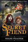 The Secret Fiend: The Boy Sherlock Holmes, His Fourth Case by Shane Peacock (Paperback, 2012)