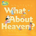 What about Heaven? by Kathleen Bostrom (Paperback / softback, 2012)