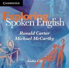 Exploring Spoken English Audio CDs (2) by Michael McCarthy, Ronald Carter (CD-Audio, 2010)