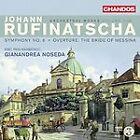 Johann Rufinatscha - : Symphony No. 6; Bride of Messina Overture (2011)