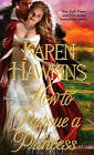 How to Pursue a Princess by Karen Hawkins (Paperback, 2013)