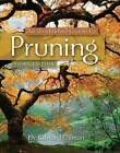An Illustrated Guide to Pruning by Edward F. Gilman (Paperback, 2011)