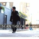 Sean Taylor - Walk With Me (2011)