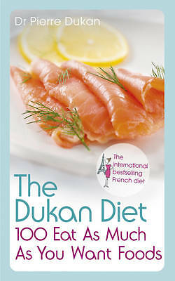 the ducan diet / 100 eat as much as you can food (like new )  paperback
