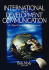 International and Development Communication: A 21st-Century Perspective by SAGE Publications Inc (Paperback, 2003)