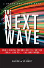The Next Wave: Using Digital Technology to Further Social and Political Innovation by Darrell M. West (Hardback, 2011)