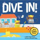 Dive In! by April Jones Prince (Board book, 2013)
