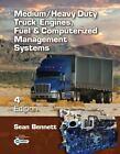 Workbook for Bennett's Medium/Heavy Duty Truck Engines, Fuel & Computerized Management Systems, 4th by Sean Bennett, Bennett, Scott Callan, Janet Thomas (Paperback / softback, 2012)