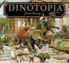 Dinotopia: A Land Apart from Time by James Gurney (Hardback, 2011)