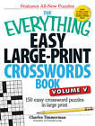 The Everything Easy Large-Print Crosswords Book, Volume V: 150 Easy Crossword Puzzles in Large Print by Charles Timmerman (Paperback, 2013)