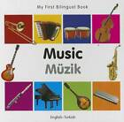My First Bilingual Book - Music by Milet Publishing (Board book, 2012)