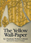 The Yellow Wall-Paper by Charlotte Perkins Gilman (Paperback, 1996)