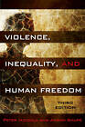 Violence, Inequality, and Human Freedom by Anson D. Shupe, Peter Iadicola (Paperback, 2012)