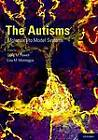 The Autisms: Molecules to Model Systems by Oxford University Press Inc (Hardback, 2012)