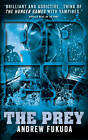 The Prey by Andrew Fukuda (Paperback, 2013)