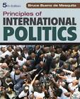 Principles of International Politics by Bruce Bueno de Mesquita (Paperback, 2013)