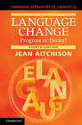 Language Change: Progress or Decay? by Jean Aitchison (Paperback, 2012)