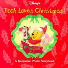 Pooh Loves Christmas! : A Winnie the Pooh Photo Album and Storybook by Mouse Works Staff (2000, Hardcover)
