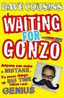 Waiting for Gonzo by Dave Cousins (Paperback, 2013)