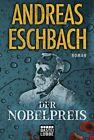 Der Nobelpreis von Andreas Eschbach (2011, Taschenbuch)
