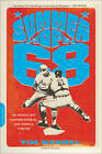 Summer of '68: The Season That Changed Baseball-and America-Forever by Tim Wendel (Paperback, 2013)