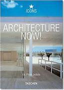 Architecture Now! von Philip Jodidio (2003, Taschenbuch)