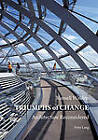 Triumphs of Change: Architecture Reconsidered by Russell Walden (Hardback, 2011)