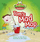 Comics for Phonics Tom's Mad Mop 6-pack Pink A Set 3 by Celia Warren (Multiple copy pack, 2012)