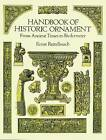 Handbook of Historic Ornament: From Ancient Times to Biedermeier by Ernst Rettelbusch (Paperback, 1997)