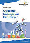Chemie fur Einsteiger und Durchsteiger by Thomas Wurm (Paperback, 2012)