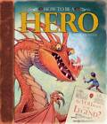 How to be a Hero by Graham Howells, Christopher Edge (Hardback, 2012)