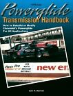 Powerglide Transmission Handbook: How to Rebuild or Modify Chevrolet's Powerglide for All Applications by Carl H. Munroe (Paperback, 2001)