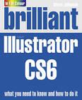 Brilliant Illustrator CS6 by Steve Johnson (Paperback, 2012)