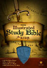 Illustrated Study Bible for Kids-HCSB by Broadman & Holman Publishers (Leather / fine binding, 2013)
