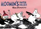 Moomin's Winter Follies by Tove Jansson (Paperback, 2012)