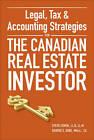 Legal, Tax and Accounting Strategies for the Canadian Real Estate Investor by Steven Cohen, George Dube (Hardback, 2015)
