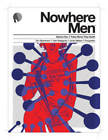 Nowhere Men Volume 1: Fates Worse Than Death TP by Eric Stephenson (Paperback, 2013)