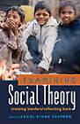 Examining Social Theory: Crossing Borders/Reflecting Back by Peter Lang Publishing Inc (Paperback, 2010)