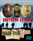 Brothers at War - A First World War Family History by Sarah Ridley (Paperback, 2013)