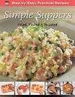 Step-by-Step Practical Recipes: Simple Suppers by Flame Tree Publishing (Paperback, 2012)
