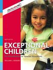 Exceptional Children : An Introduction to Special Education by William L. Heward (2008, Hardcover)